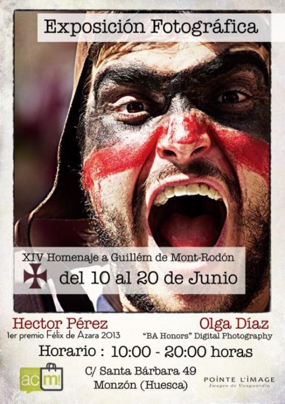 Somos CARTEL de la Exposición de los fotógrafos Héctor Pérez y Olga Díaz que recoge los mejores momentos del XVI Homenaje a Guillem de Mont Rodón, Monzón 2014